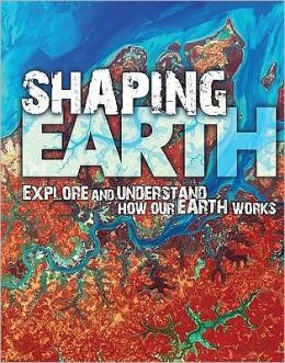 Shaping Earth