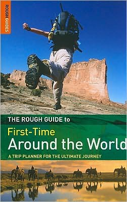 The Rough Guide First-Time Around The World 3