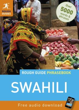 Rough Guide Swahili Phrasebook