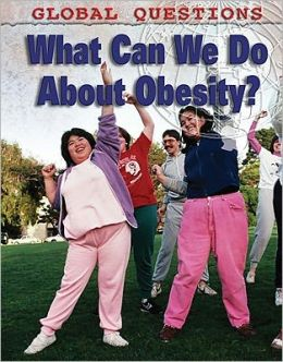 What Can We Do About Obesity?