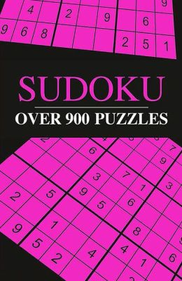 Sudoku: Over 900 Puzzles