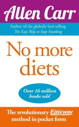 Allen Carr's No More Diets