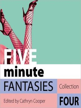 Five Minute Fantasies 4