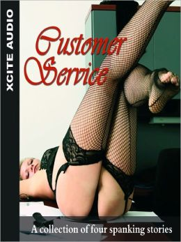 Customer Service: A Collection of Four Erotic Stories