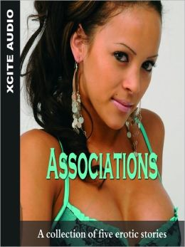 Associations: A Collection of Five Erotic Stories Cathryn Cooper and Katy Anderson