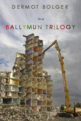 The Ballymun Trilogy