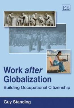 Work After Globalisation : Building Occupational Citizenship