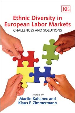 Ethnic Diversity in European Labor Markets: Challenges and Solutions