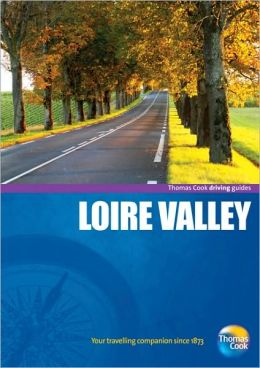 Loire Valley Driving Guide