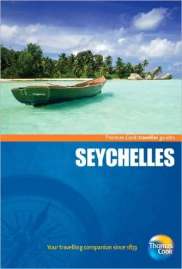 Thomas Cook Traveller Guides - Seychelles