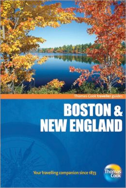 Traveller Guides Boston & New England, 4th: Popular, compact guides for discovering the very best of country, regional and city destinations