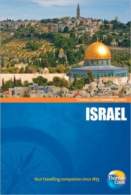 Traveller Guides Israel: Popular, compact guides for discovering the very best of country, regional and city destinations