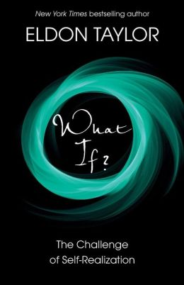 What If?: The Challenge of Self-Realization