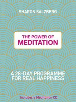 Power of Meditation: A 28-Day Programme for Real Happiness