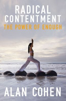 Radical Contentment: The Power of Radical Contentment