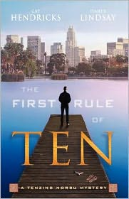 The First Rule of Ten: A Tenzing Norbu Mystery
