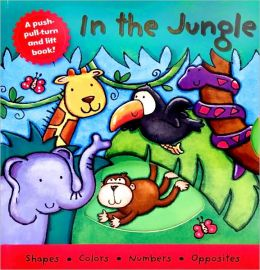 In the Jungle (Push-Pull-Turn and Lift Series)