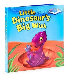 Little Dinosaur's Big Wish (Pop-up Fun Series)