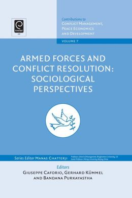 Armed Forces and Conflict Resolution : Sociological Perspectives