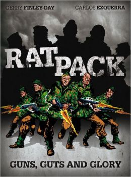Rat Pack - Guns, Guts and Glory: Volume 1