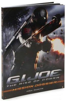 G i joe rise of cobra mission dossier by paul ruditis for Cobra mission