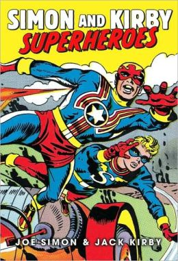 The Simon and Kirby Superheroes
