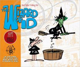 The Wizard of Id: The Dailies and Sundays 1972