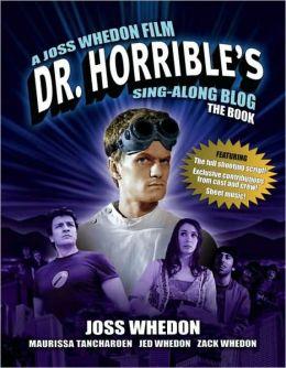 Dr Horrible's Sing-Along Blog Book
