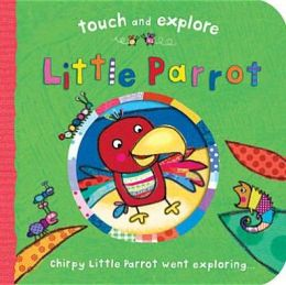 Little Parrot. Illustrated by Katie Saunders