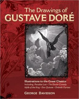 The Drawing's of Dore: Illustrations to the Great Classics