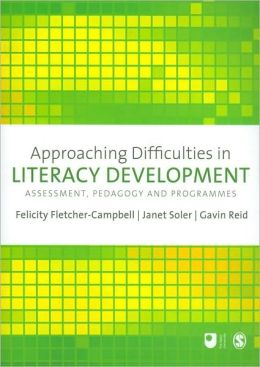 Approaching Difficulties in Literacy Development: Assessment, Pedagogy and Programmes