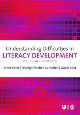 Understanding Difficulties in Literacy Development: Issues and Concepts