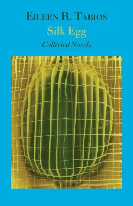 Silk Egg: Collected Novels