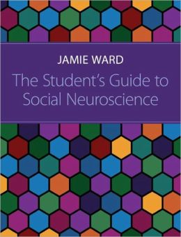 The Student's Guide to Social Neuroscience