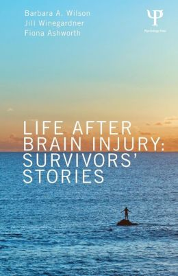 Life After Brain Injury: Survivors' Stories