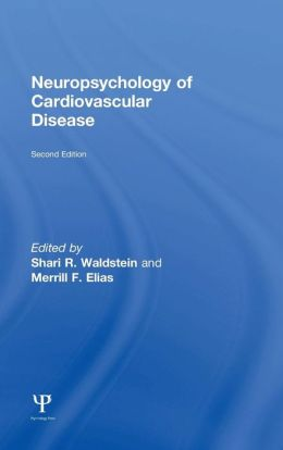 Neuropsychology of Cardiovascular Disease 2nd Edition