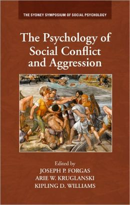 The Psychology of Social Conflict and Aggression