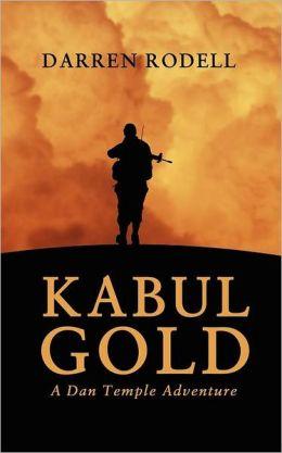 Kabul Gold - A Dan Temple Adventure