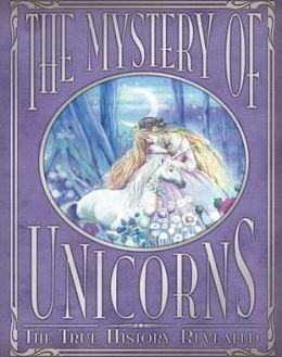 Magic of Unicorns: The True History Revealed
