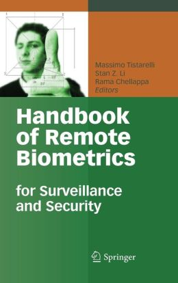 Handbook of Remote Biometrics: for Surveillance and Security