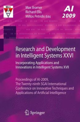 Research and Development in Intelligent Systems XXVI: Incorporating Applications and Innovations in Intelligent Systems XVII