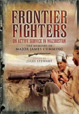 Frontier Fighters: On Active Serivce in Warziristan