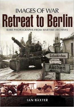 Retreat to Berlin
