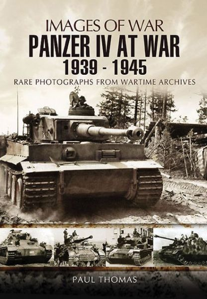Panzer IV at War 1939 - 1945
