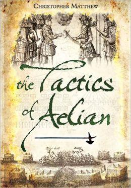 The Tactics of Aelian