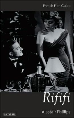 Rififi: French Film Guide