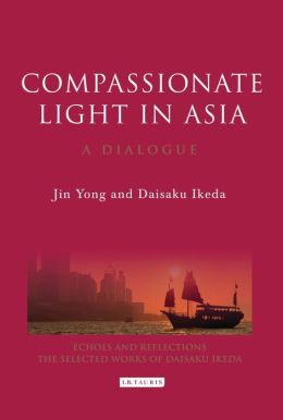 Compassionate Light in Asia: A Dialogue