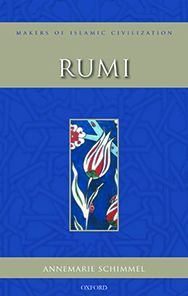 Rumi: Makers of Islamic Civilization