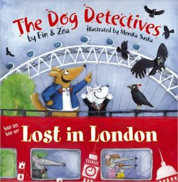 Lost in london the dog detectives series