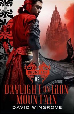Daylight on Iron Mountain (Chung Kuo Series #2)